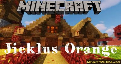 Jicklus Orange Minecraft PE Texture Pack iOS/Android 1.12.0, 1.11.1