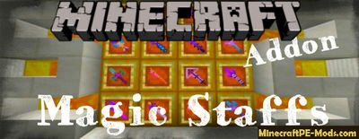 Powerful Magic Staffs Minecraft PE Mod/Addon 1.12.0.6, 1.12.0