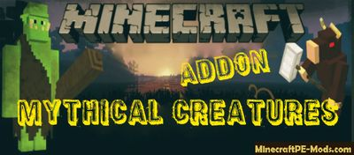 Mythical Creatures Minecraft PE Mod/Addon For iOS/Android 1.12.0.4