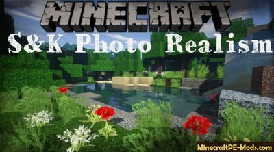 S&K Photo Realism Texture Pack Minecraft PE 1.12.0, 1.11.1