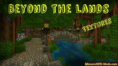 Beyond the Lands 16x Minecraft PE Texture Pack 1.12.0, 1.11.4