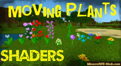 Moving Plants Shaders For Minecraft PE 1.13.0, 1.12.0, 1.11.4