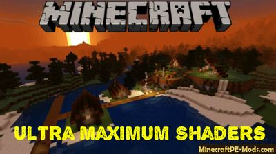 Ultra Maximum Shaders Pack For Minecraft PE 1.13.0, 1.12.0, 1.11.4