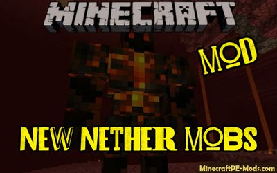 New Nether Mobs/Creatures Mod For Minecraft PE 1.13.0, 1.12.1