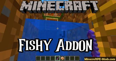 Fishy - New Mobs, Food Addon For Minecraft PE 1.14, 1.13