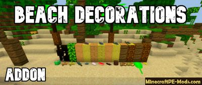 Beach Decorations Mod For Minecraft PE 1.14.0, 1.13.0 iOS/Android