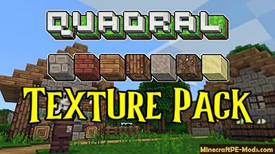 Quadral 16x Texture Pack For Minecraft PE 1.14, 1.13