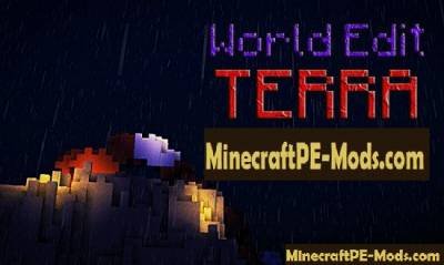 World Edit Terra Minecraft PE Mod 1.1.0, 1.0.9, 1.0.8, 1.0.7