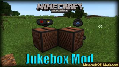 Jukebox Mod For Minecraft PE 1.2.0, 1.1.5, 1.1.4, 1.1.0