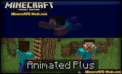 Animated Plus Mod For Minecraft PE 1.2.9, 1.2.8, 1.2.7, 1.1.0