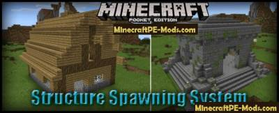 Structure Spawning System Mod For MCPE 1.2.0, 1.1.5, 1.1.4